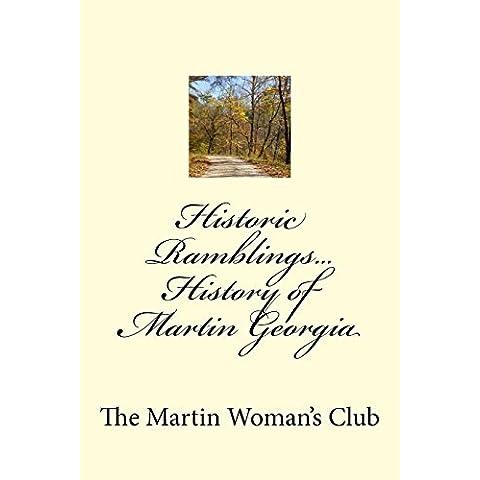 Historic Ramblings...history of Martin Georgia