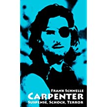 Carpenter. Suspense, Schock, Terror