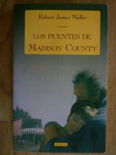 Los Puentes De Madison County por Robert James Waller