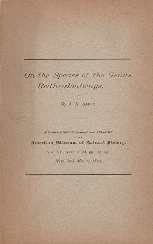 On the species of the genus Reithrodontomys (Bulletin / American Museum of Natural History)