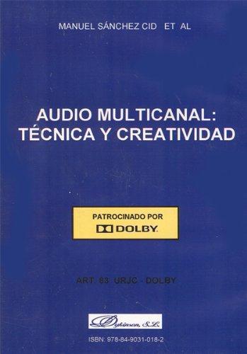 Audio multicanal. Técnica y creatividad