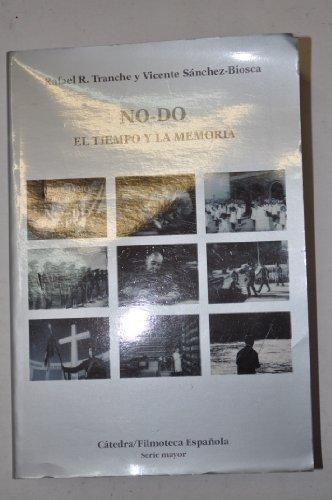 No-do (pack libro + video) (Catedra/filmoteca Espanola Serie Mayor) por Rafael R. Tranche