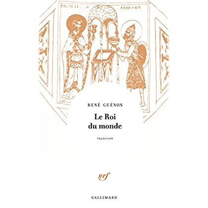 Le Roi du monde (Tradition)