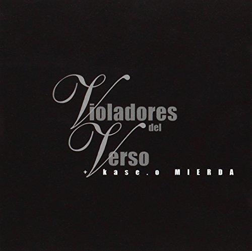 Violadores Del Verso+Kase-O :Mierda -Ree