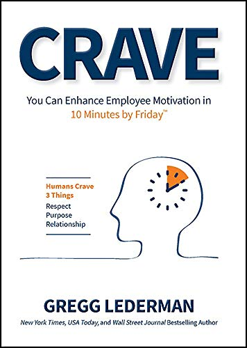 Crave: You Can Enhance Employee Motivation in 10 Minutes by Friday ...