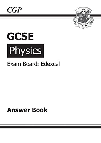 GCSE Physics Edexcel Answers (for Workbook) (A*-G Course)