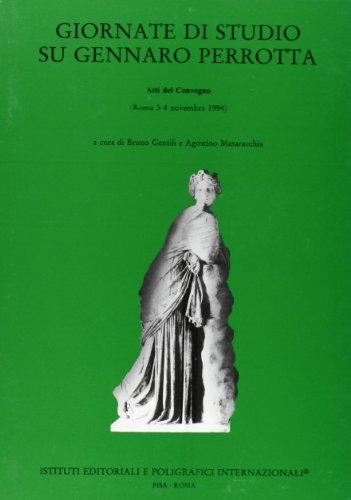Giornate di studio su Gennaro Perrotta. Atti del Convegno (Roma, 3-4 novembre 1994)