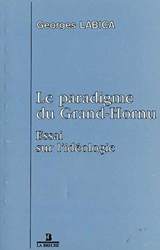 Le paradigme du Grand-Hornu Essai sur l'idéologie