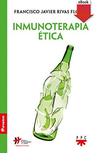 Inmunoterapia ética (Humanizar) eBook: Francisco Javier Rivas ...
