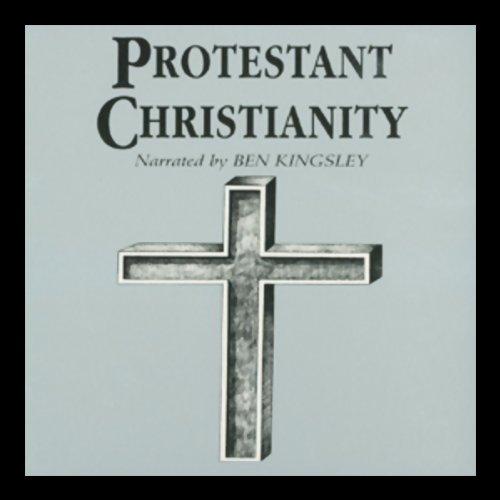 Protestant Christianity  Audiolibri