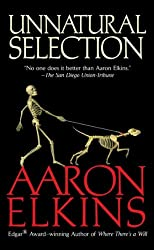 [Unnatural Selection] (By: Aaron Elkins) [published: July, 2007]