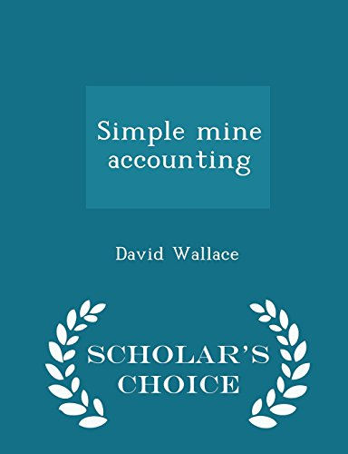 Simple mine accounting - Scholar's Choice Edition