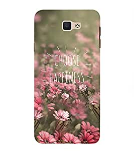 Choose Happiness 3D Hard Polycarbonate Designer Back Case Cover for Samsung Galaxy J7 Prime :: Samsung Galaxy On Nxt