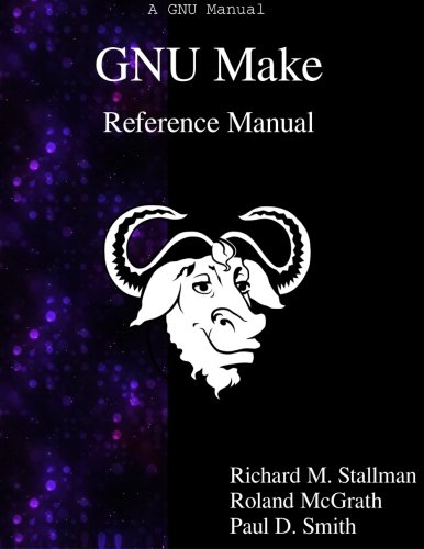 GNU Make Reference Manual