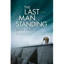 The Last Man Standing by Davide Longo (2014-10-07)