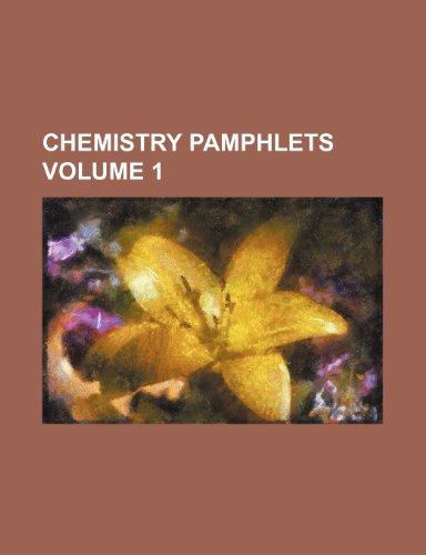Chemistry pamphlets Volume 1