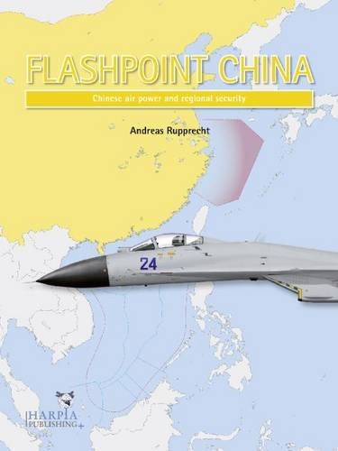 flashpoint-china-chinese-air-power-and-regional-security