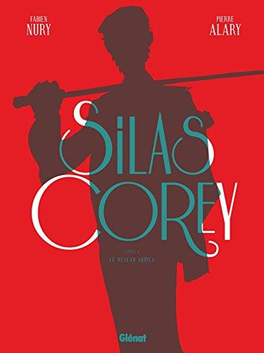 Silas Corey - Intégrale Cycle 1 par Fabien Nury