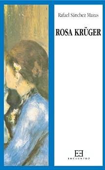 Rosa Krüger de [Mazas, Rafael Sánchez]