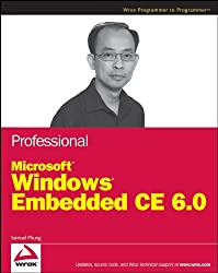 Professional Microsoft Windows Embedded Ce 6.0 (Wrox Professional Guides)