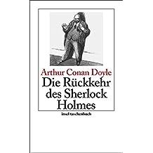 Die Rückkehr des Sherlock Holmes: Erzählungen (insel taschenbuch)