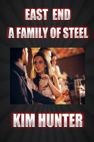 east-end-a-family-of-steel-english-edition