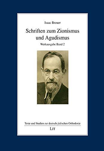 Schriften zum Zionismus und Agudismus: Werkausgabe Band 2