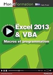 Excel 2013 & VBA : Macros et programmation