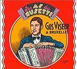 Les As Du Musette: Gus Viseur in Brussels by Viseur, Gus (2000-10-10)