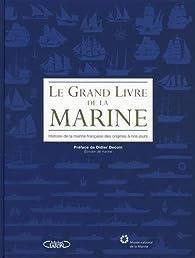 Le grand livre de la marine par Emmanuel Boulard