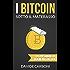 I bitcoin sotto il materasso: La criptomoneta ora meno criptica