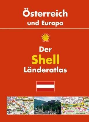 Preisvergleich Produktbild Der Shell Länderatlas Österreich und Europa: 1:300000; Europa 1:4000000