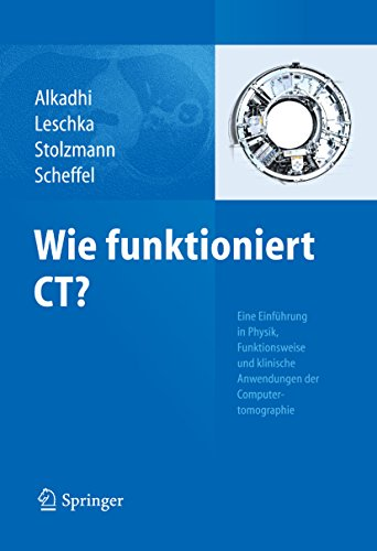 Wie Funktioniert Ct Ebook Hatem Alkadhi Sebastian Leschka Paul