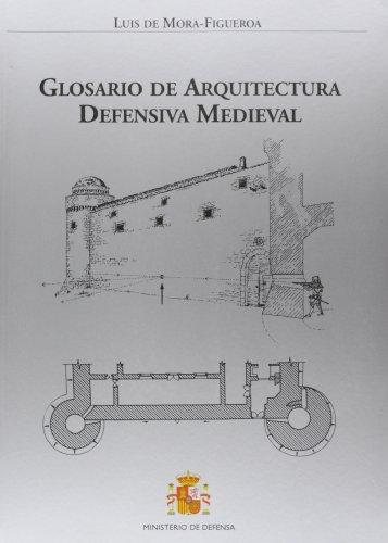 Glosario de arquitectura defensiva medieval por Luis de Mora-Figueroa