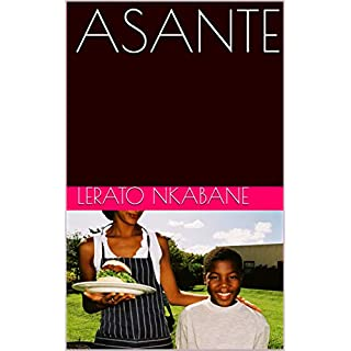 ASANTE (Dreaming Big Dreams Book 1)