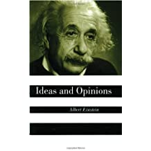 Ideas And Opinions by Einstein, Albert (1995) Paperback
