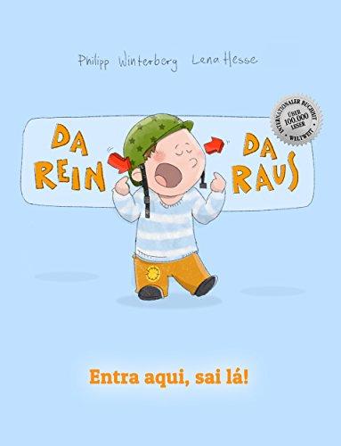 Da rein, da raus! Entra aqui, sai lá!: Bilderbuch Deutsch-Portugiesisch (Brasilien) (zweisprachig/bilingual)