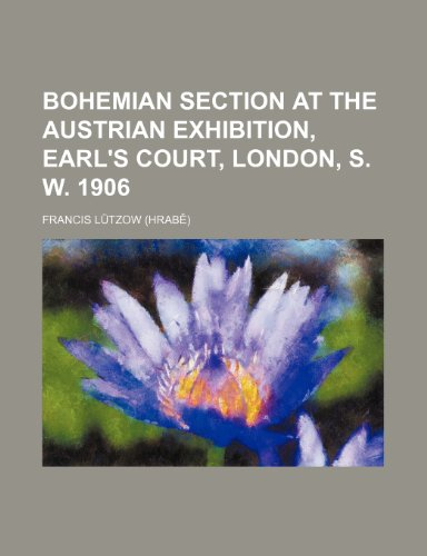 Bohemian section at the Austrian exhibition, Earl's Court, London, S. W. 1906