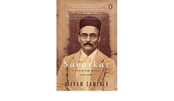 Vikram Sampath Authored a Book named 'Savarkar: A contested Legacy (1924-1966)