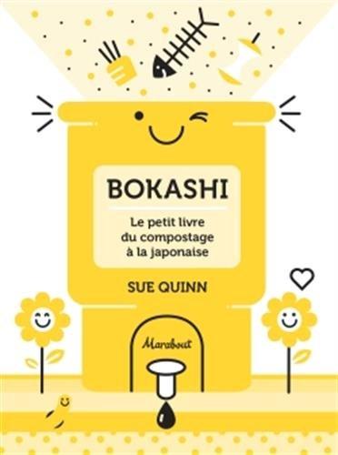 Bokashi : le petit livre du compostage à la japonaise par Collectif