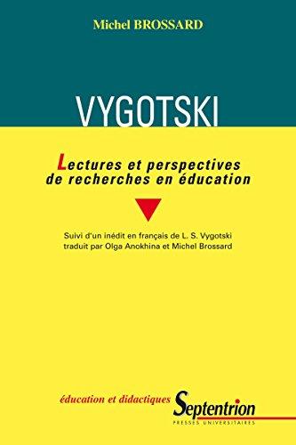 Vygotski: Lectures et perspectives de recherches en éducation (Éducation et didactiques)