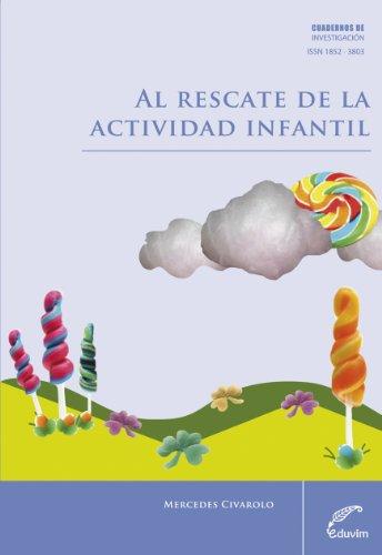 Al rescate de la actividad infantil (Cuadernos de Investigación) por Mercedes Civarolo