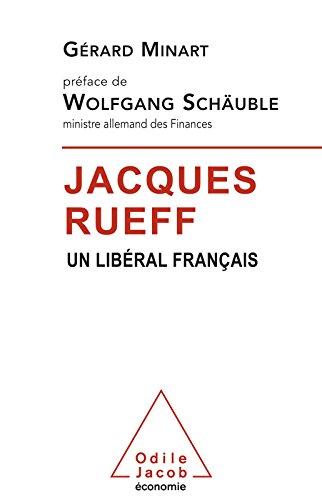 Jacques Rueff: Un libral franais