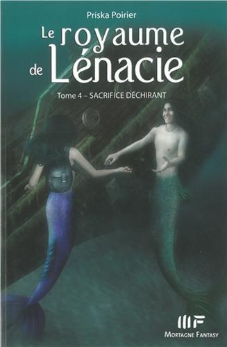 Le royaume de Lénacie T4 : Sacrifice d�...