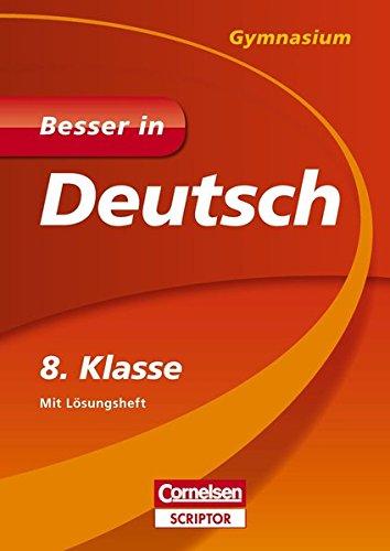 Besser in Deutsch - Gymnasium 8. Klasse (Cornelsen Scriptor - Besser in)