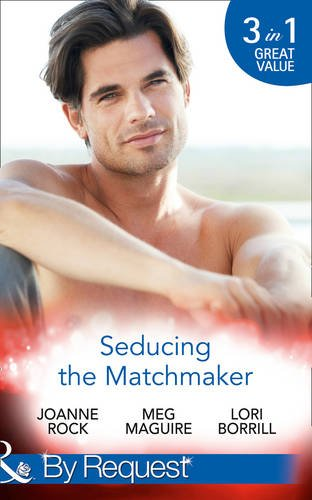 book cover of Seducing The Matchmaker