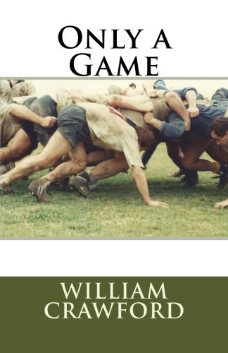 Only a Game: An Overture por William Crawford