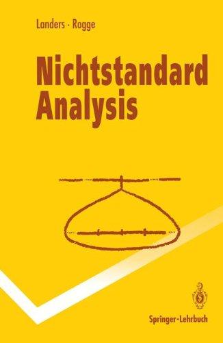 Nichtstandard Analysis (Springer-Lehrbuch) (German Edition)