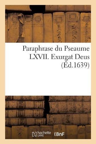 Paraphrase du Pseaume LXVII. Exurgat Deus par Sans Auteur
