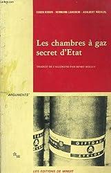 Les chambres à gaz, secret d'Etat